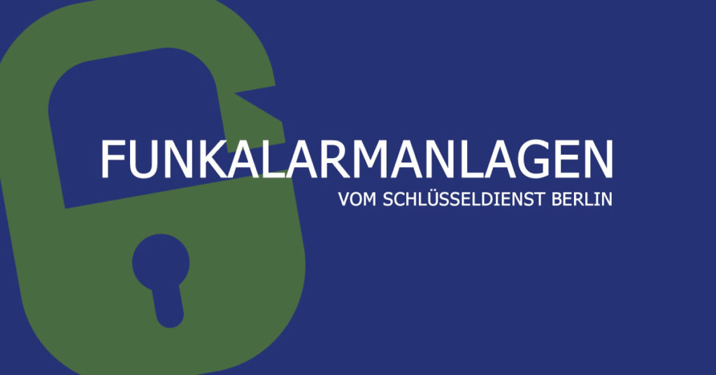 Funkalarmanlagen Berlin